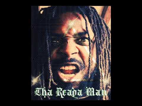 Ain't Scared of Nothin-Tha Reapa Man