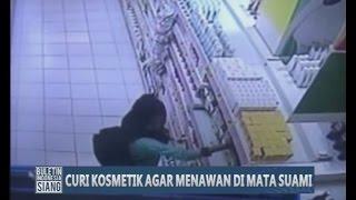 Video Ingin Tampil Menawan di Depan Suami, Wanita Ini Terekam CCTV Mencuri Kosmetik - BIS 22/04 MP3, 3GP, MP4, WEBM, AVI, FLV Oktober 2017