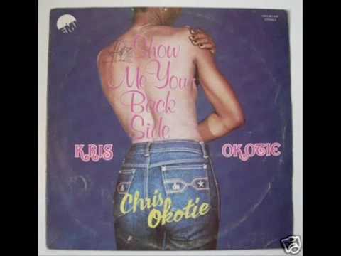 Kris Okotie – Show Me Your Backside