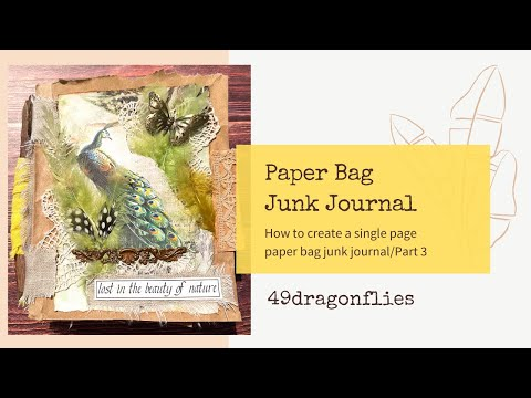 Paper Bag Junk Journal/SINGLE PAGE BINDING/DCC Design Team Project/PART 3