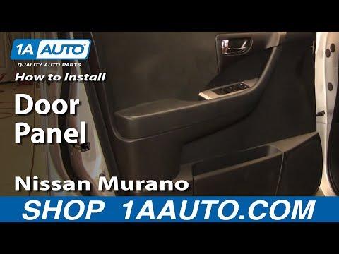 How to Install Replace Door Panel Nissan Murano 03-07 1AAuto.com
