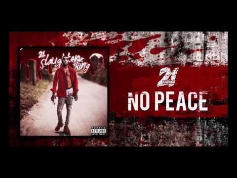 21 Savage - No Peace (Prod By Fukk 12 & DP)