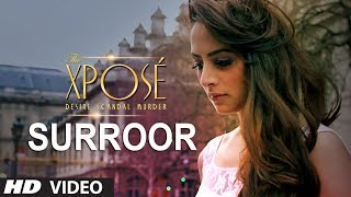 'Surroor' Full Video Song | The Xpose | Himesh Reshammiya, Yo Yo Honey Singh