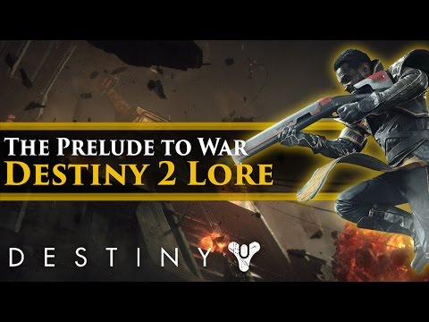 Destiny 2 - Lore and Story Part 1 (Prelude to Destiny 2 & The Red Legion's Invasion) (видео)