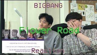 Video [Audio Reaction] Bigbang - Flower Road Reaction / little bit of Korean lessons...! MP3, 3GP, MP4, WEBM, AVI, FLV Juni 2018
