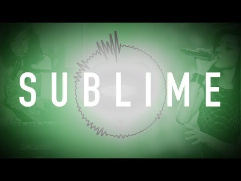Sublime (Lyric Video)