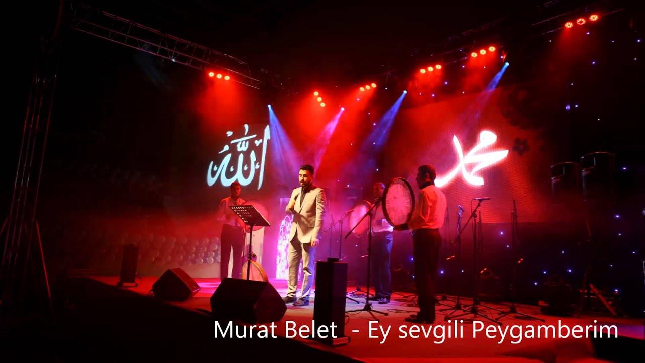 Murat Belet – Ey Sevgili Peygamberim Sözleri