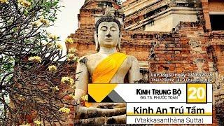 KINH TRUNG BỘ 20: KINH AN TRÚ TẦM - SƯ PHƯỚC TOÀN
