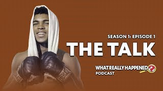 "Video ""The Talk"" on Muhammad Ali - What Really Happened? Podcast S1, EP1 MP3, 3GP, MP4, WEBM, AVI, FLV Januari 2019"