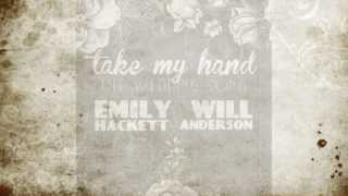 Video Take My Hand (The Wedding Song) - Emily Hackett & Will Anderson of Parachute [Official Lyric Video] MP3, 3GP, MP4, WEBM, AVI, FLV April 2018