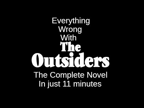 Everything Wrong With The Outsiders Complete Novel In Just 11 Minutes