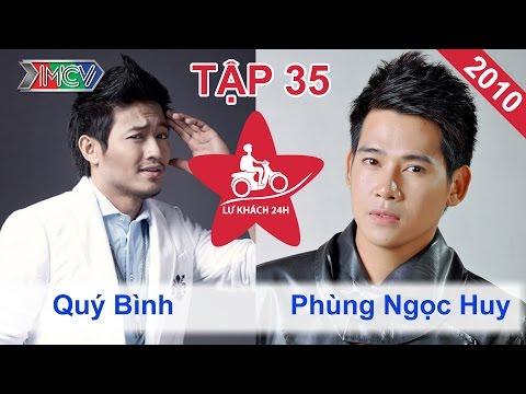 Quý Bình vs. Phùng Ngọc Huy | LỮ KHÁCH 24H | Tập 35 | 141110