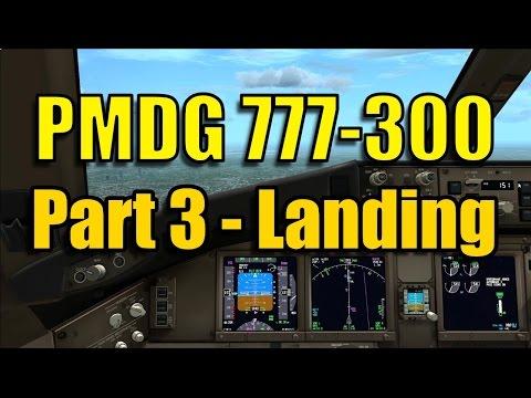 FSX - PMDG 777-300ER - LANDING