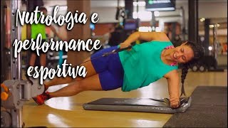 Nutrologia e performance esportiva