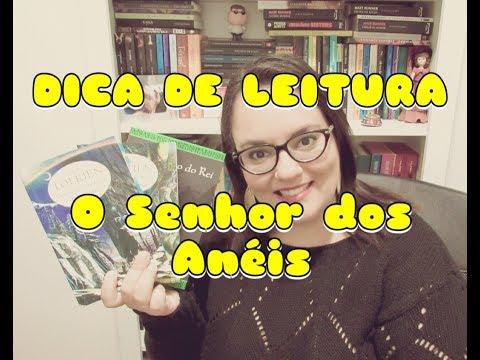 DICA DE LEITURA   O SENHOR DOS ANÉIS   Ep. #61