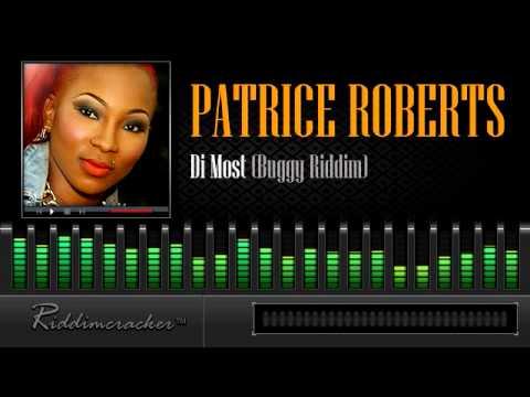 Patrice Roberts – Di Most (Buggy Riddim) [Soca 2014]