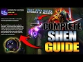 SHEN SEASON 7 FULL GUIDE | Best Builds, Best Combos, Best Strategies and Tips - League Of Legends