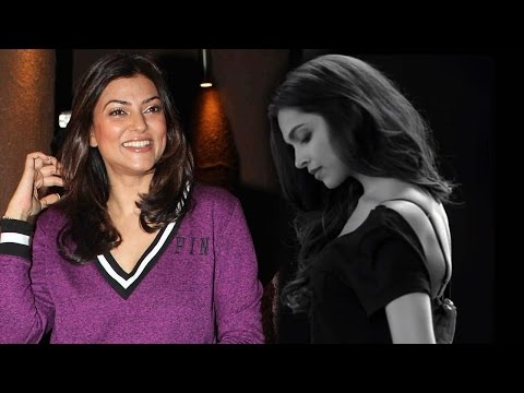 Sushmita Sen Praises Deepika Padukone For 'My Choi