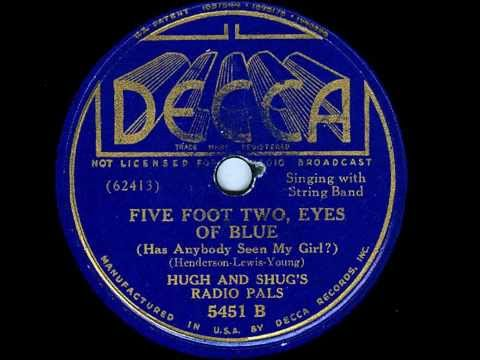 Hugh & Shug's Radio Pals   Five Foot Two, Eyes of Blue
