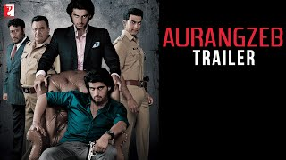 Aurangzeb Theatrical Trailer