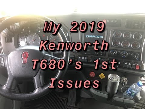 First issues with my 2019 Kenworth T680 *annoying*