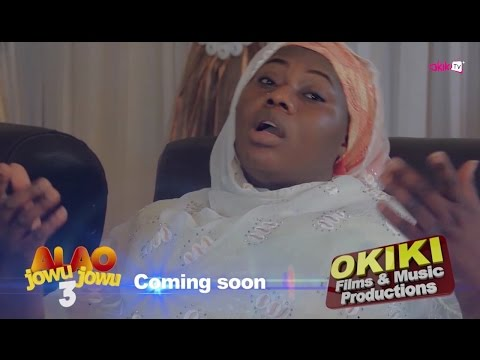 Alao Jowu Jowu Part 3 Coming Soon On Okikitv+