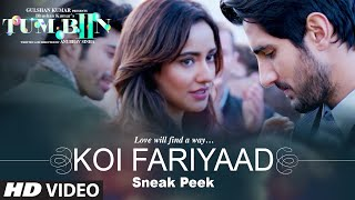 KOI FARIYAAD Video Song Sneak Peek Tum Bin 2 Neha Sharma Aditya Seal