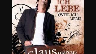 Claus Marcus - Ich lebe  (weil ich liebe)  (Discofox)