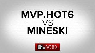 MVP.HOT6 vs Mineski, game 3