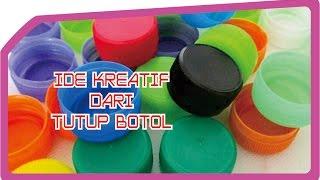 Video 4 Ide Kreatif dari Tutup Botol Bekas - IniCaraku MP3, 3GP, MP4, WEBM, AVI, FLV Desember 2017