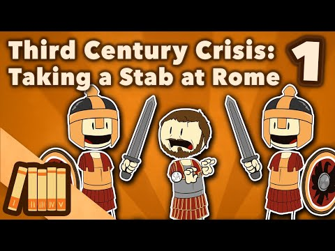 Rome & The Third Century Crisis - Taking A Stab At It - Extra History - #1