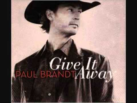 Paul Brandt- I Do *NEW* Revisited (Give it Away)