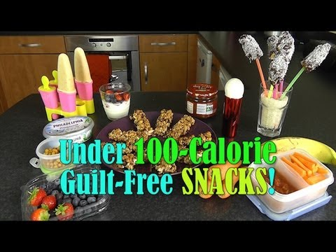 Under 100-Calorie Guilt-Free Healthy Snacks - YouTube