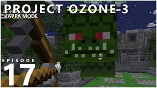 Project Ozone 3 Kappa Mode - GETTING POWERED UP [E17] (Modded Minecraft Sky Block)