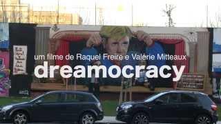 Dreamocracy Um Filme De Raquel Freire E Valerie Mitteaux  Teaser 1