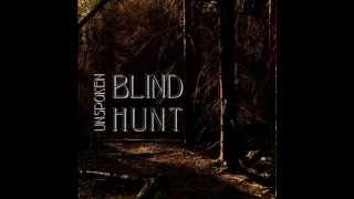 Video Blind Hunt - Unspoken
