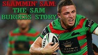 Slammin' Sam: The Sam Burgess Story
