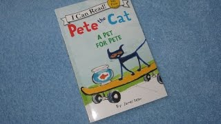 A Read Out Loud Book: Pete the cat ~ A pet for pete by James Dean