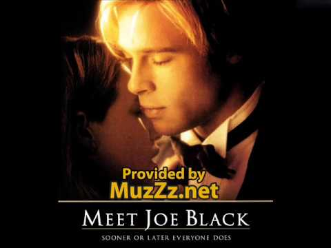 Meet Joe Black - Thomas Newman Whisper of a thrill(Meet Joe Black Soundtrack) Here is the free download link: http://bit.ly/12j6715.