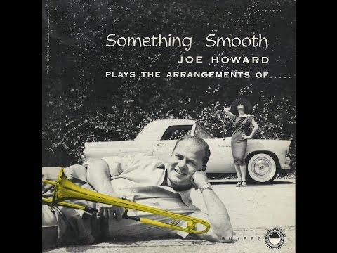 Joe Howard – Something Smooth (Full Album)