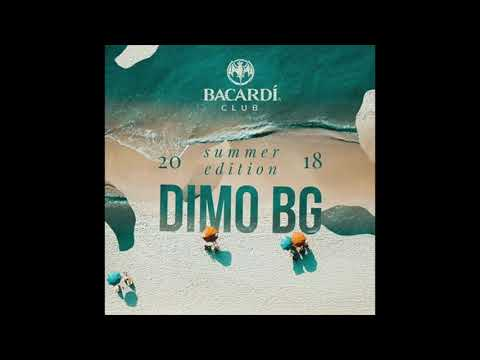 Dimo Bg - Bacardi Club Shumen Summer Edition 2018