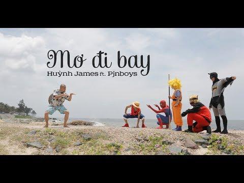 MƠ ĐI BAY - Huỳnh James ft. Pjnboys |Mondo Records & SohaProduction| - Thời lượng: 4 phút và 45 giây.