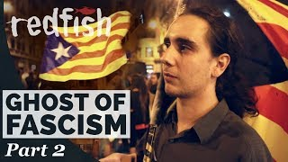 Catalan Independence: Fighting Franco's Ghost (Part 2)