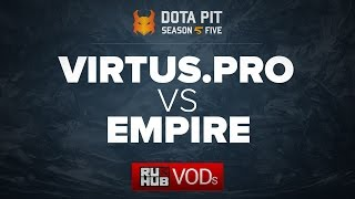 Virtus.pro vs Empire, Dota Pit Season 5, game 1