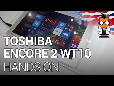 Toshiba Encore 2 WT10 Windows 8.1 Tablet: Hands On [ENG]