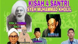 Video Kisah 4 santri kh.muhammad kholil bangkalan MP3, 3GP, MP4, WEBM, AVI, FLV April 2019