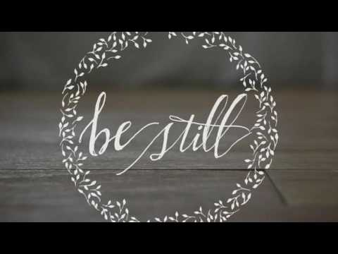 Worship Moments  :: Be Still :: One Hour