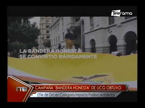 Campaña Bandera Honesta de UCG obtuvo Elfie de Oro en categoría Impacto Positivo Ambiental