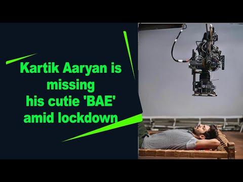 Kartik Aaryan is missing his cutie 'BAE' amid lockdown