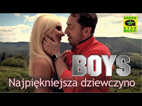 Boys - Najpiękniejsza Dziewczyno